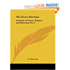 The Secret Doctrine: Synthesis of Science, Religion and Philosophy Part 5