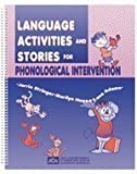 img - for Language Activities and Stories for Phonological Intervention: Speech Therapy Activity Resource for Children book / textbook / text book