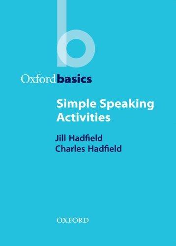 Simple Speaking Activities (Oxford Basics)