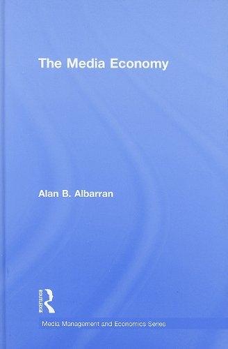 The Media Economy Alan B. Albarran Routledge