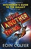 And Another Thing ... (Hitchhiker's Guide to the Gala)