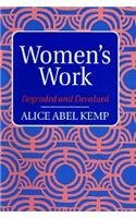 Women's Work: Degraded and Devalued