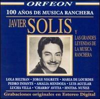 Javier Solis Y Las Grandes Leyendas De La Musica