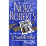 The Stanislaski Brothers: Mikhail and Alexby Nora Roberts