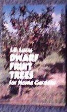 Dwarf Fruit Trees for Home Gardens