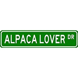 ALPACA LOVER Street Sign