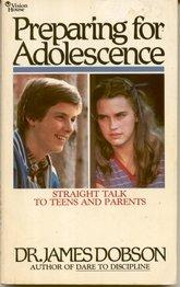 Preparing for adolescence, DR. JAMES DOBSON