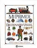 Mi primer diccionario visual : palabras, imágenes, juegos y adivinanzas
