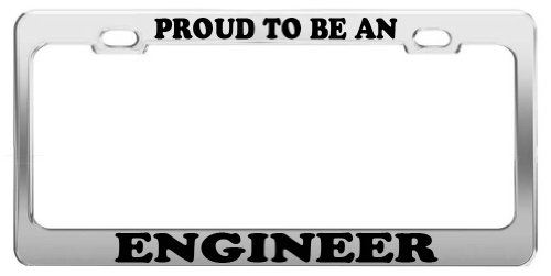 PROUD TO BE AN ENGINEER License Plate Frame Tag