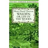 Walden; Or, Life in the Woods Publisher: Dover Publications; Unabridged edition