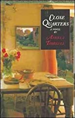 Close Quarters [ CLOSE QUARTERS BY Thirkell, Angela Mackail ( Author ) Jan-01-1995