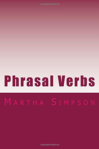 Phrasal Verbs: 175 Of The Best