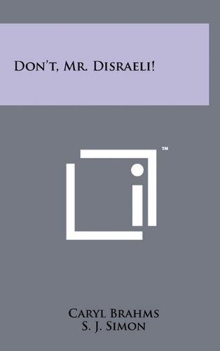 Don't, Mr. Disraeli!