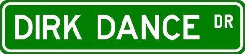 Dirk Dance Street Sign ~ Martial Arts Gift ~ Aluminum
