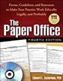 img - for Paper Office, Fourth Edition- Forms, Guidelines, & Resources to Make Your Practice Work Ethically, Legally, & Profitably (4th, 08) by PhD, Edward L Zuckerman [Paperback (2008)] book / textbook / text book