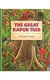 Lynne Cherry The Great Kapok Tree: A Tale of the Amazon Rain Forest