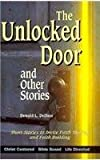 The Unlocked Door and Other Stories: Study Guide with Leaders Notes (Short Story Bible Study Series)