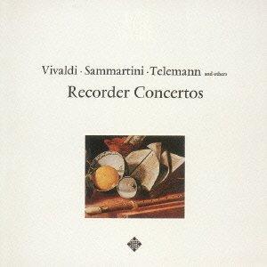 ヴィヴァルディ、サンマルティーニ、テレマン、ノート:ブロックフレーテ協奏曲集<SACD/CDハイブリッド盤>