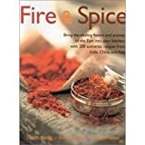 img - for Fire & Spice: Bring the Sizzling Flavors and Aromas of the East Into Your Kitche book / textbook / text book
