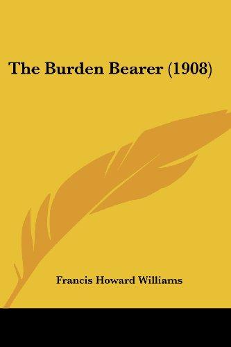The Burden Bearer (1908)