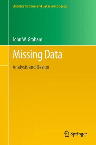 Missing Data: Analysis and Design (Statistics for Social and Behavioral Sciences)