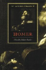 The Cambridge Companion to Homer (Cambridge Companions to Literature)