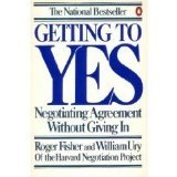 Getting to Yes: Negotiating Agreement Without Giving In (0140065342) by Fisher, Roger