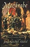 img - for El mozarabe / The Mozarabic (Spanish Edition) book / textbook / text book