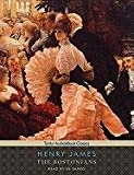 Henry James The Bostonians (Tantor Audio & Ebook Classics)
