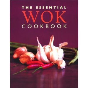 The Essential Wok Cookbook (The Essential Wok Cookbook compare prices)