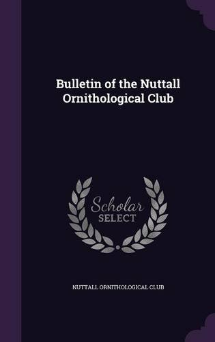 Bulletin of the Nuttall Ornithological Club