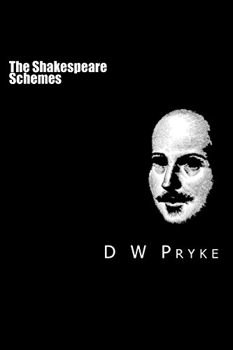 The Shakespeare Schemes: How the Player Became the Playwright: Volume 1
