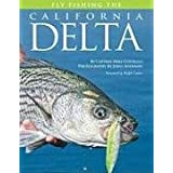 Fly Fishing the California Delta (No Nonsense Fly Fishing Guidebooks) ~ Mike Costello