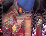 Viva Colores: A Salute to the Indomitable People of Guatemala [Hardcover] [2006] Bilingual Ed. David Hill, Paola Gianturco