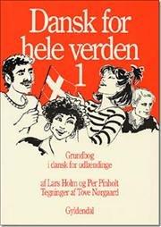 Dank for hele verden 1: Grundbog i dansk for udlaendinge