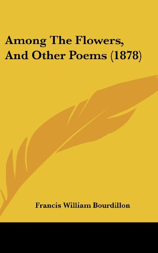 Among the Flowers, and Other Poems (1878)