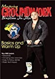 Mastering Groundwork Brazilian Jiu Jitsu Basics & warm up DVD
