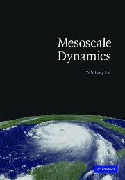 Mesoscale Dynamics (Cambridge Atmospheric and Space...