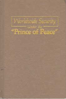 Image for Worldwide Security Under the 'Prince of Peace'