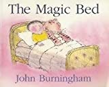 The Magic Bed (0099439697) by Burningham, John