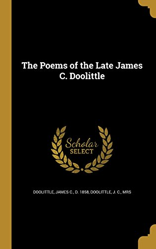 POEMS OF THE LATE JAMES C DOOL