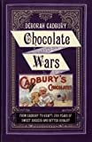 Chocolate Wars (1445855054) by Cadbury, Deborah
