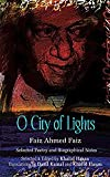 img - for O City of Lights - Selected Poetry and Biographical Notes book / textbook / text book