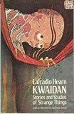 Kwaidan; Stories and Studies of Strange Things (0486219011) by Hearn, Lafcadio