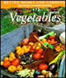 Better Homes and Gardens Step-By-Step Successful Gardening: Vegetables (0696025558) by Buchanan, Rita