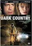 Dark Country (With Special Features)