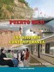 Puerto Rico Una Historia Contemporanea (Puerto Rico Una Historia Contemporanea Segunda Edicion)
