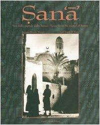 Sana. Voci dalla capitale dello Yemen