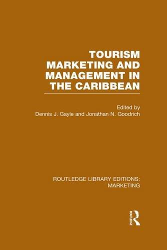 Tourism Marketing and Management in the Caribbean (RLE Marketing) (Routledge Library Editions: Marketing)