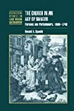 The Church in an Age of Danger: Parsons and Parishioners, 1660-1740 (Cambridge Studies in Early Modern British History) (0521353130) by Spaeth, Donald A.